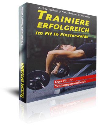 Trainiere Erfolgreich im Fit In Finsterwalde